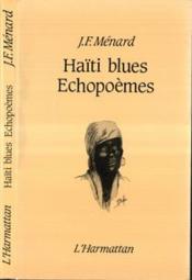 Haiti Blues ; Echopoemes - Couverture - Format classique