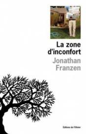 La zone d'inconfort - Couverture - Format classique