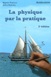Physique par la pratique (2e édition) - Couverture - Format classique