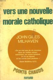 Vers Une Nouvelle Morale Catholique. - Couverture - Format classique