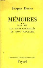 Memoires Tome 2 : 1935-1939 : Aux Jours Ensoleilles Du Front Populaire. - Couverture - Format classique