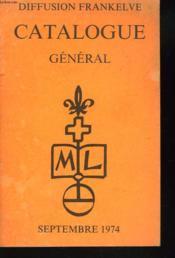 Catalogue General Frankelve Septembre 1974 - Couverture - Format classique