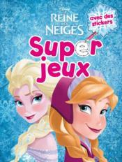 Super Jeux ; La Reine Des Neiges - Couverture - Format classique