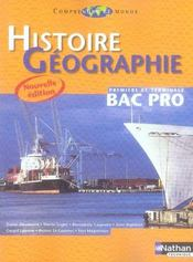 Comprendre le monde ; histoire-geographie ; bac pro 1ere et terminale ; eleve (edition 2007)