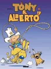 Tony et alberto t.3 ; albertonyocanichou - Intérieur - Format classique
