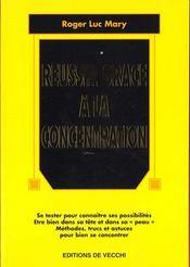 Reussir Grace A La Concentration - Intérieur - Format classique