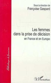 Les Femmes Dans La Prise De Decision En France Et En Europe - Intérieur - Format classique