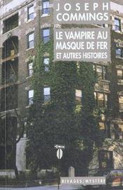 Le Vampire Au Masque De Fer Et Autres Histoires - Intérieur - Format classique
