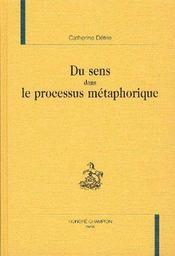 Du Sens Dans Le Processus Metaphorique - Intérieur - Format classique