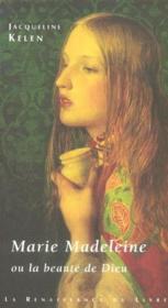 Marie Madeleine Ou La Beaute De Dieu - Couverture - Format classique
