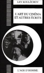 Art Du Cinema Et Autres Ecrits (L') - Couverture - Format classique