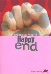 Vente  Happy end  - Bertrand Ferrier