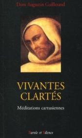 Vivantes Clartes - Meditations Cartusiennes - Couverture - Format classique