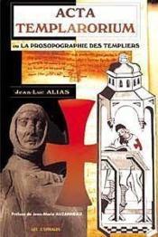 Acta Templarorium - Prosopographie Templiers - Couverture - Format classique