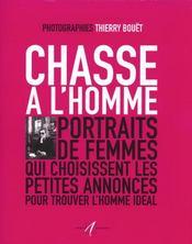 Chasse A L'Homme (Portraits De Femmes Qui Choisissent Les Petit - Intérieur - Format classique