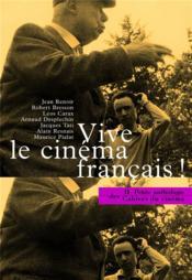 La petite anthologie t.2 ; vive le cinéma français ! - Couverture - Format classique