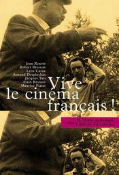 La petite anthologie t.2 ; vive le cinéma français ! - Intérieur - Format classique