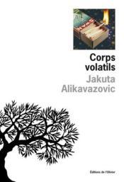 Corps volatils - Couverture - Format classique