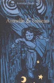 Armelle Et L'Oiseau T01 - Couverture - Format classique