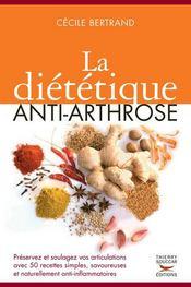 La diététique anti-arthrose - Intérieur - Format classique