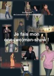 Je fais mon one-(wo)man show ! - Couverture - Format classique
