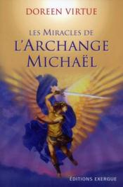 Vente livre :  Le miracle de l'archange Michaël  - Doreen Virtue