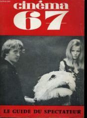 Cinema 67 N° 116 - Renoir A Coeur Ouvert - Mouchette - Blow-Up - Le Cinema Georgien - Couverture - Format classique