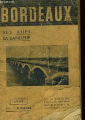 Bordeaux Ses Rues Sa Banlieue - Couverture - Format classique