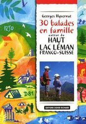 30 balades en famille autour du haut lac Léman franco-suisse - Couverture - Format classique