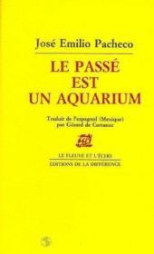 Passe Est Un Aquarium (Le ) - Couverture - Format classique