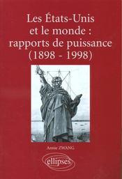 Les Etats-Unis Et Le Monde Rapports De Puissance 1898-1998 - Intérieur - Format classique