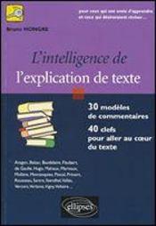 L'intelligence de l'explication de texte 30 modeles de commentaires 40 clefs pour aller coeur texte - Intérieur - Format classique