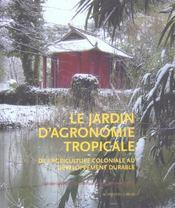 Le Jardin D'Agronomie Tropicale - Intérieur - Format classique