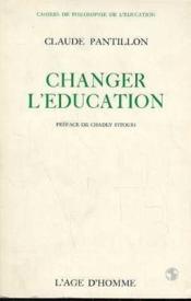 Changer L'Education - Couverture - Format classique