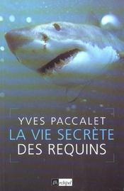 La Vie Secrete Des Requins - Intérieur - Format classique