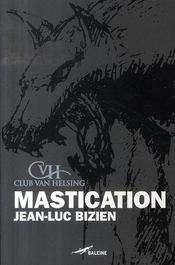 Mastication - Intérieur - Format classique