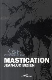 Mastication - Couverture - Format classique