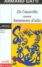 De L'Anarchie Comme Battements D Ailes T3 - Intérieur - Format classique