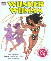 Wonder Woman. L'Encyclopédie De La Princesse Amazone. Tiré Des Archives De Dc Comics - Intérieur - Format classique