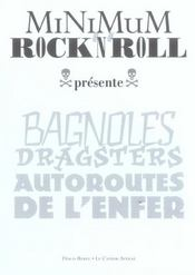 Minimum Rock'N'Roll Tome 2 - Bagnoles, Dragsters, Autoroutes De L'Enfer - Intérieur - Format classique