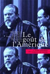 La petite anthologie t.1 ; le goût de l'Amérique - Couverture - Format classique
