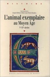 Animal exemplaire au moyen age v xv siecles - Couverture - Format classique