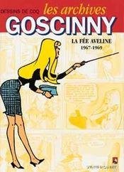 Les archives Goscinny t.3 ; la fée Aveline ; 1967-1969 - Intérieur - Format classique