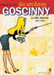 Les archives Goscinny t.3 ; la fée Aveline ; 1967-1969 - Couverture - Format classique