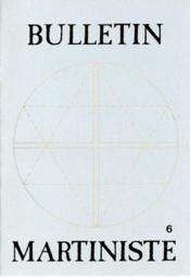 Bulletin Martiniste N.6 - Couverture - Format classique