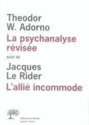 La psychanalyse révisée ; l'allié incommode - Couverture - Format classique