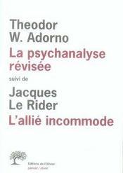 La psychanalyse révisée ; l'allié incommode - Intérieur - Format classique