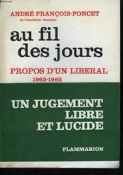 Au Fil Des Jours. Propos D'Un Liberal . 1962-1965. - Couverture - Format classique