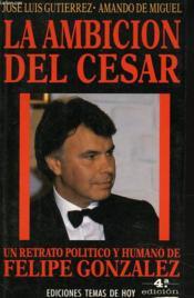 La Ambition Del Cesar - Couverture - Format classique
