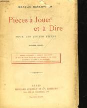 Pieces A Jouer Et A Dire Pour Les Jeunes Filles - Deuxieme Recueil - Couverture - Format classique